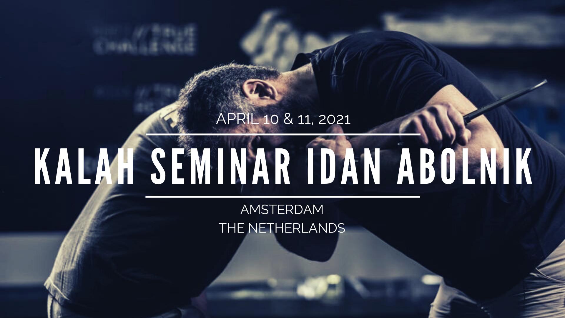 Kalah Seminar Idan Abolnik 10-11 april 2021 Amsterdam